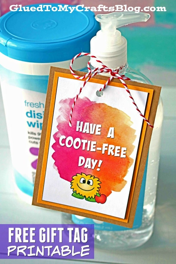 Have A Cootie-Free Day Gift Tag Printable