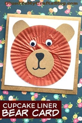 Cupcake Liner Bear Card - Kid Craft Idea