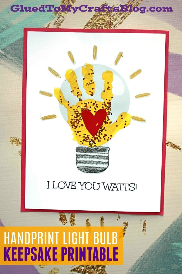 I Love You Watts - Handprint Light Bulb Craft