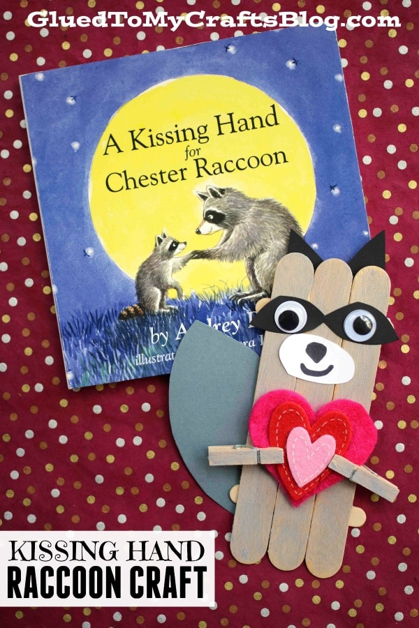 Popsicle Stick Kissing Hand Raccoon - Kid Craft Idea For First Day of School