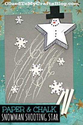 Paper & Chalk Snowman Shooting Star Kids Craft