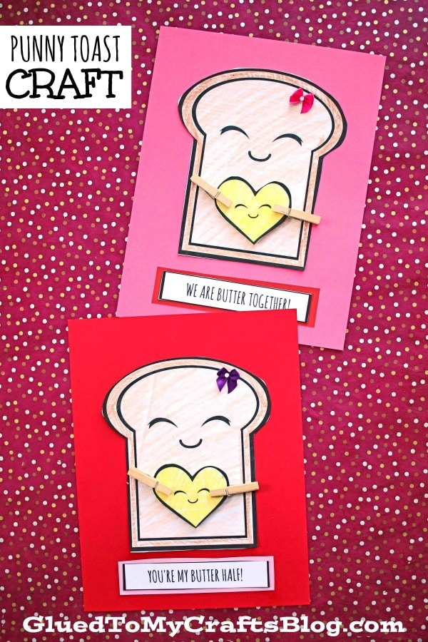 Paper Punny Toast Card - Valentine's Day Craft For Kids