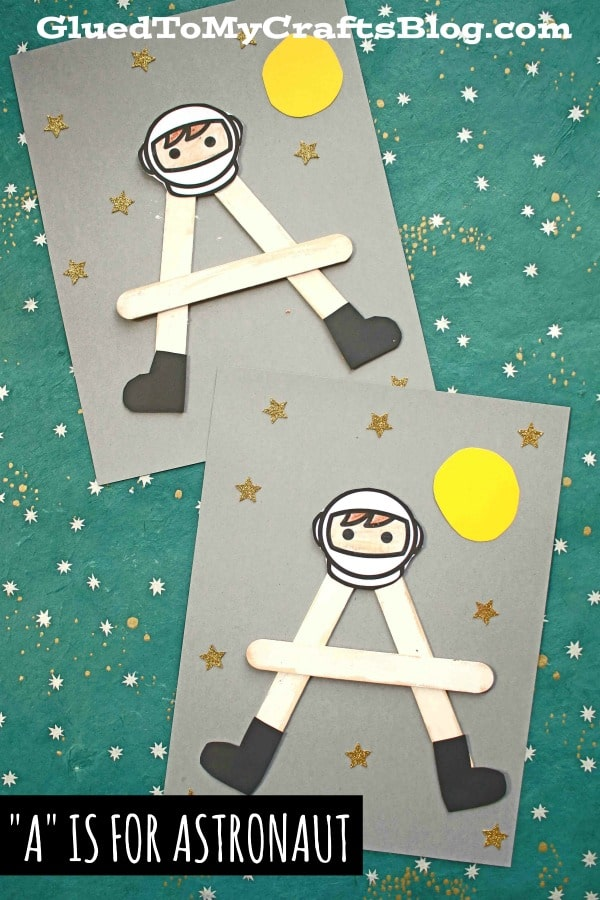 "Paper & Popsicle Stick ""A"" is for Astronaut - Kid Craft"