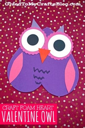 Craft Foam Heart Valentine Owl Craft For Kids