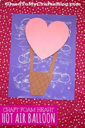 Craft Foam Heart Hot Air Balloon Craft For Valentine's Day