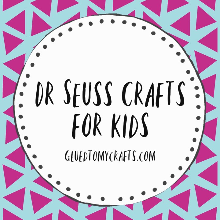 Dr Seuss Kid Craft Roundup For Read Across America Week