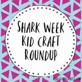 Shark Week Craft Ideas For Kids