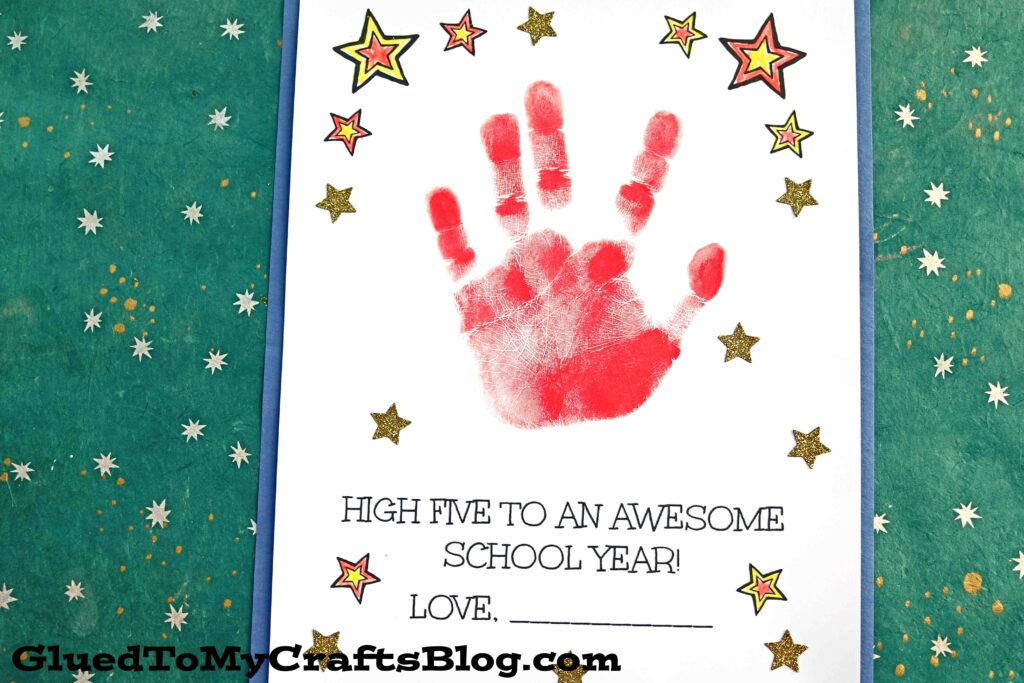 High Five To An Awesome School Year - Handprint Keepsake Idea
