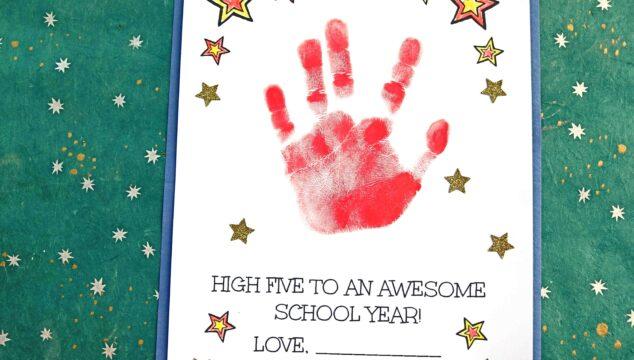 High Five To An Awesome School Year - Handprint Keepsake Idea