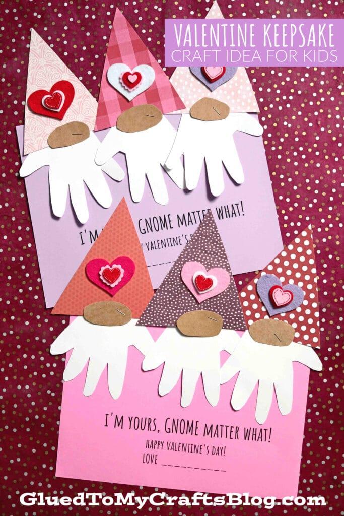Handprint Gnome Matter What - Valentine's Day Keepsake Craft For Kids