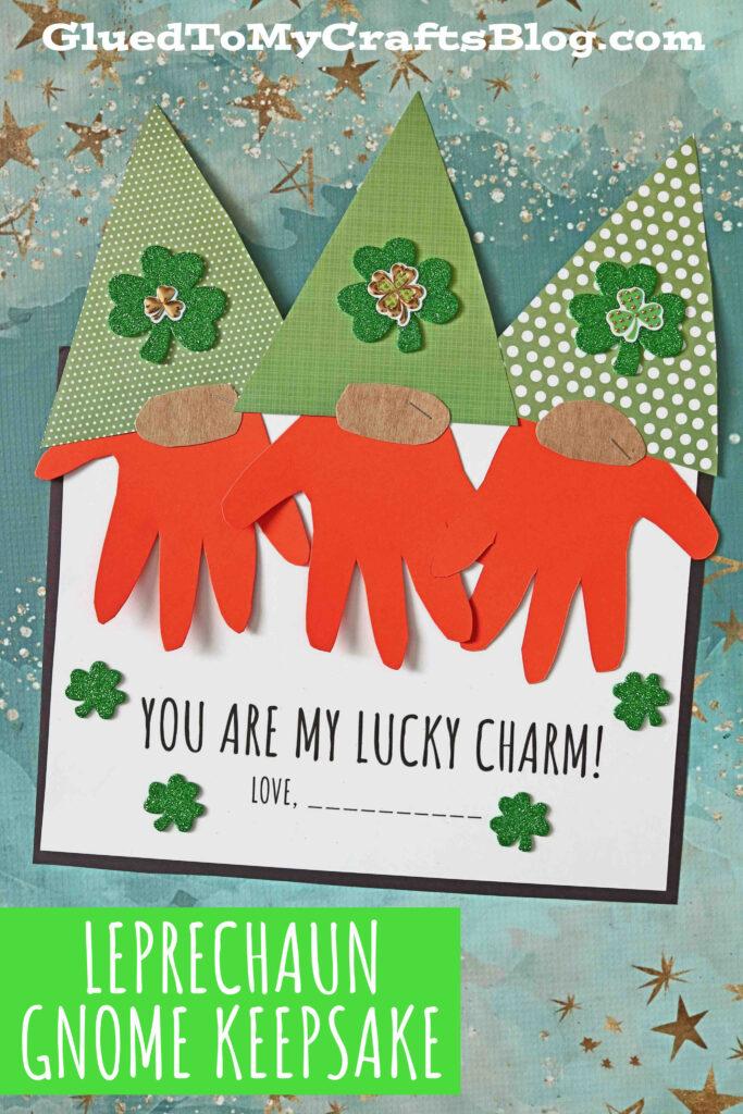 Handprint Gnome Leprechaun - You Are My Lucky Charm Keepsake