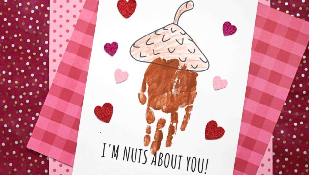 "Handprint ""I'm NUTS About You"" Keepsake Idea"