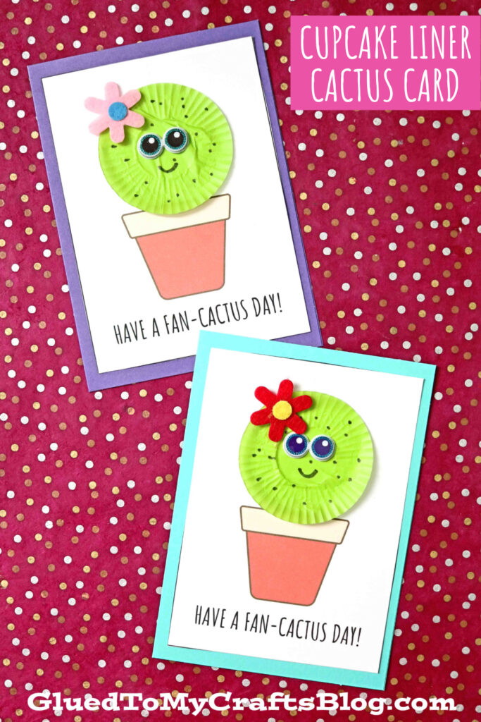 Cupcake Liner Cactus Card - Have A FAN-CACTUS Day!