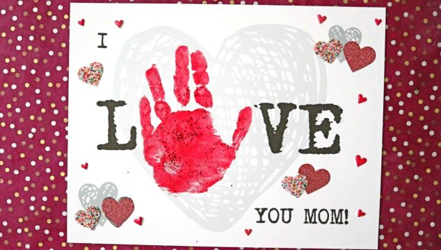 Handprint I Love You Mom Keepsake Craft For Mother's Day