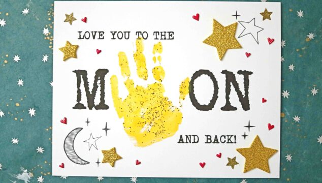 Handprint Love You To The Moon & Back Keepsake Craft For Kids